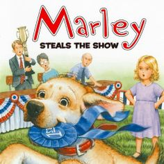Marley: Marley Steals the Show by Jeanine Le Ny. $3.99. Series - Marley. Reading level: Ages 4 and up. Publisher: HarperFestival (January 26, 2010). Author: John Grogan