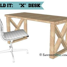 X Leg Desk Plans and Tutorial Go to Sawdustgirl.com for FREE plans