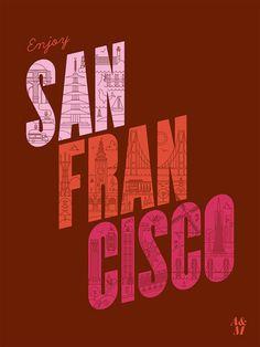 enjoy san francisco poster (stuff within type)