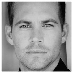Paul Walker : those eyes are the beauty into your soul.