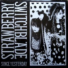 Strawberry Switchblade - Since Yesterday (1984)