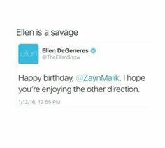 We still love him, lmao.❤ #HappyBirthdayZaynMalik<<< DAMN ELLENROAST that half Pakistani angel