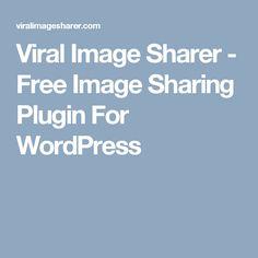 Viral Image Sharer - Free Image Sharing Plugin For WordPress