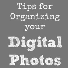 Tips for Organizing Digital Photo Memories Great article from Dorothy @Crazy for Crust