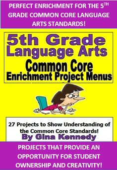 5TH GRADE ENRICHMENT LANGUAGE ARTS WRITING PROJECTS 100% ALIGNED TO THE COMMON CORE STANDARDS! TEXT FEATURES, INFORMATIONAL TEXT, WRITING AND MORE! EXCELLENT WAY TO REVIEW ALL THE STANDARDS WITH CREATIVITY AND FUN!  These menus are a must have for any 5th grade language arts teacher. There is a set of three menus that have nine enrichment projects on each menu that are connected to a 5th Grade Language Arts Common Core Standard.