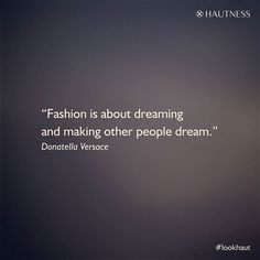 The power of dreams. #dreamerforlife #lookhaut #fashionista #fashionable #instapic #versace #wisewords #dreambig #luxurylife #hautecouture