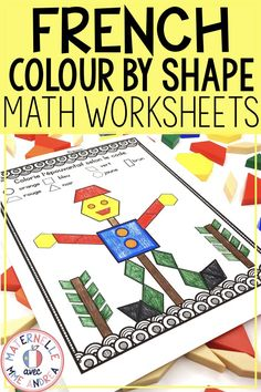 French Shapes - Colour by Shapes MATH Worksheets (Les formes) Primary Activities, Kindergarten Math Activities, Teaching Resources, Teaching Ideas, 2d And 3d Shapes, Math Blocks, French Colors, Shapes Worksheets, Core French