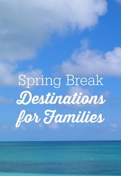 Wondering where to go on vacation with your kids during spring break? Check out our top destination spots for spring break family vacations, including Europe, the Caribbean, and US destinations. Best Spring Break Destinations, Spring Break Vacations, Family Vacation Destinations, Vacation Spots, Travel Destinations, Vacation Ideas, Cruise Vacation, Vacation Trips, Hawaii Trips