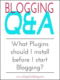 Blogging Tips | How to Blog | What Plugins should I install before I start Blogging? - Blog Chicka Blog