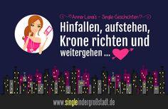 Anna-Lena's #Single-#Kurzgeschichten: #Hinfallen, #aufstehen, #Krone richten und #weitergehen!