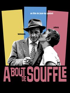 """Reimagining of movie poster for 1960 Godard film """"A Bout de Souffle"""" (""""Breathless"""")"""