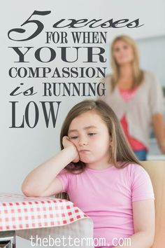 These are great reminders for when your compassion is running low. A bad attitude will drag your whole family down. Here are 5 great verses to read when your compassion is running low. We need this reminder all the time, don't we? Just Do It, Just In Case, Christian Parenting, Spiritual Growth, Parenting Advice, Parenting Toddlers, Best Mom, The Life, My Children