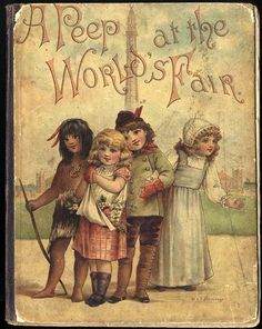 A PEEP AT THE WORLD'S FAIR - Raphael Tuck 1893 Book WILL & FRANCES BRUNDAGE
