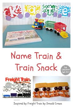 The Educators' Spin On It: Creating a Name Train And Train Snack {Donald Crew Virtual Book Club Blog Hop}
