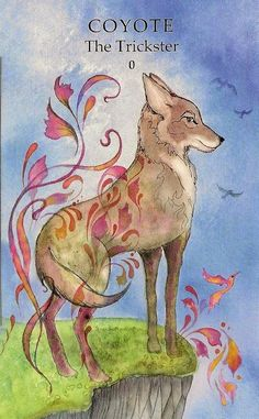 Animal Wisdom Tarot-  Or will she, like the Coyote, Trick me into straying too close To the edge, And in doing so, Show me courage and wisdom?