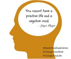 We are what we think about all day long. #MasterKeyExperience #negativemind