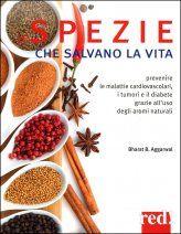 Spezie Che Salvano La Vita - Aggarwal Bharat B. Salvia, Food, Herbal Medicine, Medicine, Metabolism, Sage, Essen, Meals, Yemek