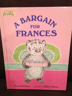 | A Bargain for Frances by Russell Hoban |