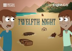 Twelfth Night for kids | TeachingEnglish | British Council | BBC