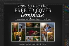 How to use the Free FB Cover Photo Template from www.morganburks.com   (You can find a download link under the video.)