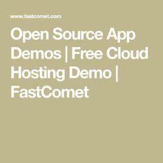 Open Source App Demos | Free Cloud Hosting Demo | FastComet