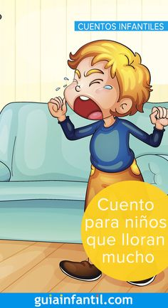 Cuento para niños que lloran por todo Teaching Kids, Kids Learning, Emotional Child, Mindfulness For Kids, Social Studies Activities, School Items, Books For Boys, English Lessons