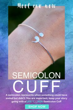 A semicolon represents when something could have ended but didn't. You are important, keep your story going with a Life Token Semicolon cuff. Made with real 925 sterling silver. Jewelry Box, Jewlery, Jewelry Accessories, Life Token, Cheap Christmas Gifts, Semicolon, Things To Buy, Stuff To Buy, Bracelets