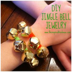DIY JEWELRY WITH JINGLE BELLS