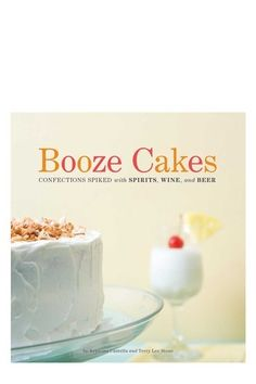 """Just in time for the holidays...Booze cakes cook book! What family gathering couldn't use a little extra """"spirit""""?? :D"""