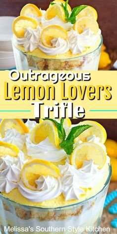 Outrageous Lemon Lovers Trifle is a stunning outrageously delicious dessert for lemon lovers of all ages. It's a citrus extravaganza. Lemon Dessert Recipes, Spring Desserts, Trifle Desserts, Köstliche Desserts, Lemon Recipes, Plated Desserts, French Desserts, Lemon Trifle, Cheesecake Trifle