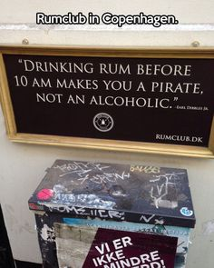 Drinking rum before 10 AM…