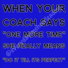 So ridiculously true! This has happened many times in my life.one more time is never really one more time.ive come to realize this now. Funny Gymnastics Quotes, Cheerleading Quotes, Cheer Quotes, Competitive Cheerleading, Gymnastics Facts, Gymnastics Things, Cheer Sayings, Olympic Gymnastics, Olympic Games