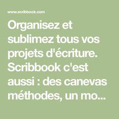 Organisez et sublimez tous vos projets d'écriture. Scribbook c'est aussi : des canevas méthodes, un mode hors ligne, un mode sans distraction, etc.