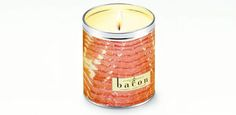 Bacon Candle...I love turkey bacon but this is a bit much! Eew!
