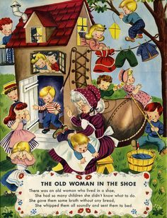 """""""There Was An Old Lady Who Lived In A Shoe"""". A Classic Mother Goose Nursery Rhyme"""