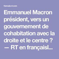 Emmanuel Macron président, vers un gouvernement de cohabitation avec la droite et le centre ? — RT en françaisIL                           IL   EST TOUS SEUL AVEC  SES SPONSORS  PAUVRE FRANCE