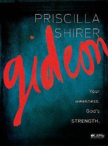 Amazon.com: Gideon: Your weakness. God's strength. (Member Book) (9781415875551): Priscilla Shirer: Books