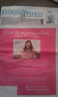 I got the breast cancer gene from my father...FLORIDA WEEKLY 2013