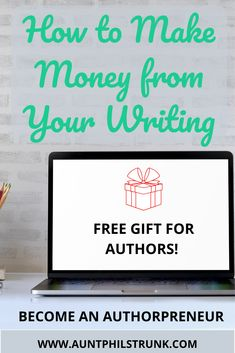 Learn the 5 steps to go from an author to an authorpreneur with the free gift that I put together just for you. #author #authorpreneur #writing #business