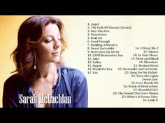 Sarah McLachlan Greatest Hits (Full Album) - The Best Of Sarah McLachlan