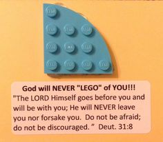 He will never LEGO of you. Church Camp, Kids Church, Church Ideas, Sunday School Lessons, Sunday School Crafts, Christian Crafts, Christian Symbols, Prayer Partner, Childrens Sermons