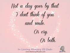 Not a day goes by that I don't think of you and smile. Or cry. Or both. { babyloss miscarriage stillbirth bereavement missyou memorial keepsake memory funeral angel cherub pregnancy baby infantloss son daughter child unconditionallove heldyourwholeLife BreakTheSilence SayItOutLoud religion heaven inlovingmemory pregnancyandinfantloss stillloved angelbaby quotes quoteoftheday lifequotes inspiration }