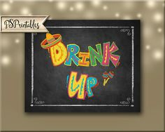 Printable Fiesta Drink Up Bar sign in chalkboard by PSPrintables