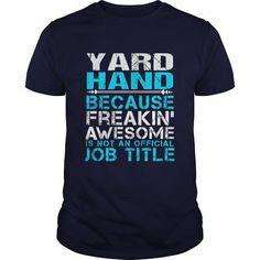 YARD HAND T Shirts, Hoodies, Sweatshirts. CHECK PRICE ==► https://www.sunfrog.com/LifeStyle/YARD-HAND-Navy-Blue-Guys.html?41382