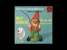 Billy Sanders - Gartenzwerg-Marsch (Adelheid, Adelheid ... )(1962) - YouTube