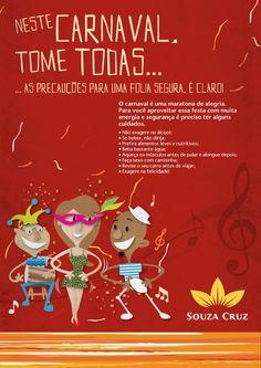 Endomarketing de Carnaval (Souza Cruz) by Felipe Navarro, via Behance