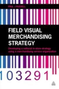 Field Visual Merchandising Strategy #RetailTips
