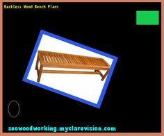 Backless Wood Bench Plans 191536 - Woodworking Plans and Projects!