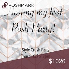 Style Crush Party Thurs 10/26 7pm Style Crush Party Thurs 10/26 at 7pm. Tag your friends! Dresses