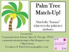 [Speechie Freebie] Communication Station: Speech Therapy PLLC:  Palm Tree Match Up!...a descriptive language/attributes game